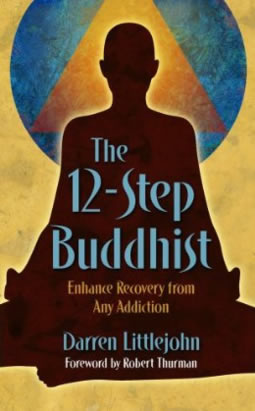 The 12-Step Buddhist, by Darren Littlejohn
