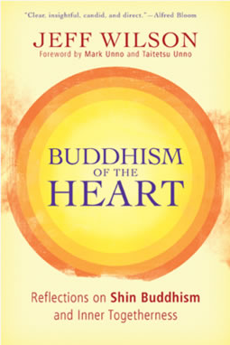 Buddhism of the Heart, by Jess Wilson