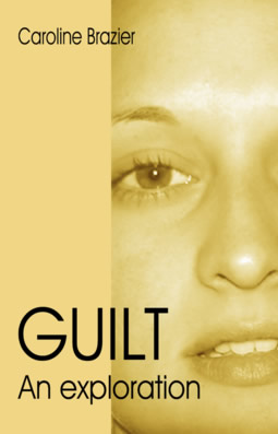 Guilt: An Exploration, by Caroline Brazier