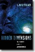 Hidden Dimensions, B. Alan Wallace