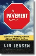 Pavement, by Lin Jensen