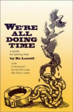 We're All Doing Time, by Bo Lozoff