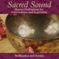 Sacred Sound: Mantra Meditations for Centeredness and Inspiration