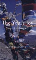 &quot;The Yogi&#039;s Joy,&quot; by Sangharakshita