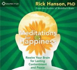 "Check out {a href=""http://shop.wildmind.org/product.php?productid=459&cat=&page=1""}Meditations for Happiness (3 CDs){/a}, by Rick Hanson"