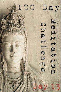 100 day meditation challenge 013