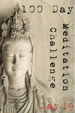 100 day meditation challenge 019