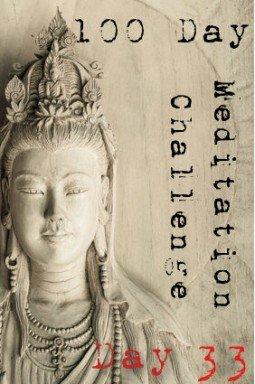 100 day meditation challenge 033