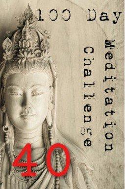 100 day meditation challenge 040
