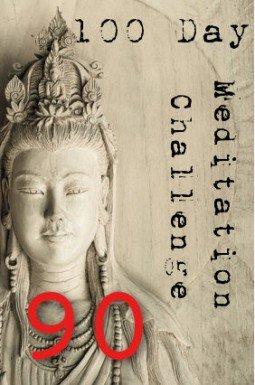 100 day meditation challenge 090