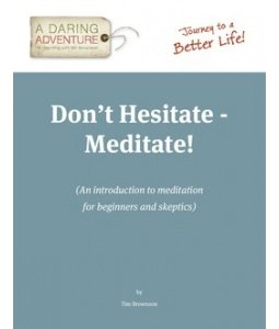 dont-hestitate-meditate