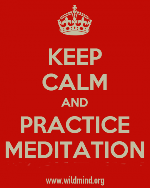keep calm and practice meditation