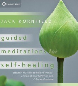 Guided Meditations for Self-Healing, by Jack Kornfield