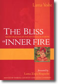 the bliss of inner fire, lama thubten yeshe