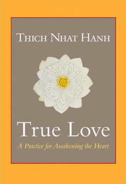 True Love, by Thich Nhat Hanh