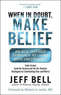 When In Doubt, Make Belief, by Jeff Bell