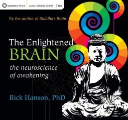 "Check out ""The Enlightened Brain"" and other audio titles from Rick Hanson."