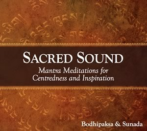 sacred sound CD, by bodhipaksa and sunada