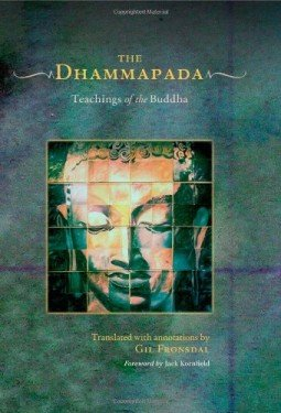 "The Dhammapada: ""one of the greatest psychological works ever written"""