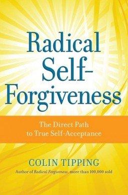 Radical Self-forgiveness book