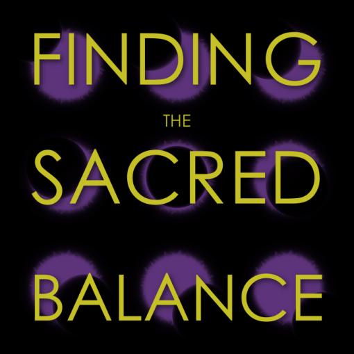 SACRED BALANCE